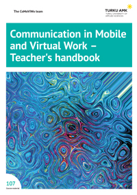 Communication in Mobile and Virtual Work - Teacher's handbook