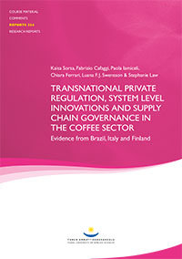Transnational Private Regulation, System Level Innovations and Supply Chain Governance in the Coffee Sector