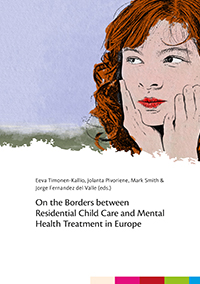 On the Borders between Residential Child Care and Mental Health Treatment in Europe