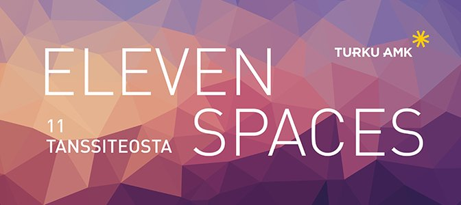 Eleven Spaces - 11 tanssiteosta